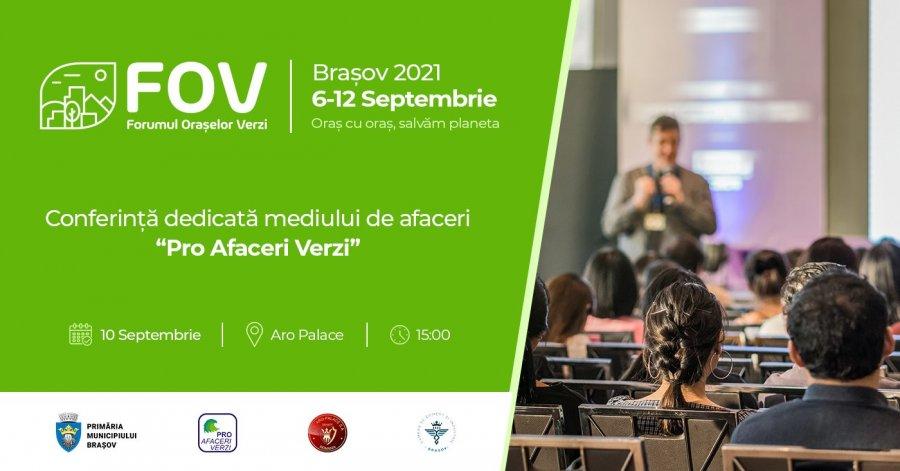 """""""Conferinta Pro Afaceri Verzi"""", dedicată mediului de afaceri, la Brașov"""