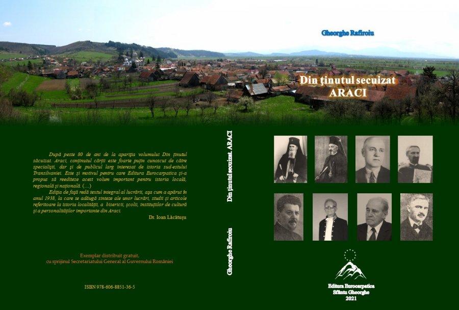 O nouă apariție editorială la editura EUROCARPATICA –  Reeditarea volumului Din ținutul săcuizat. Araci de Gheorghe Rafiroiu