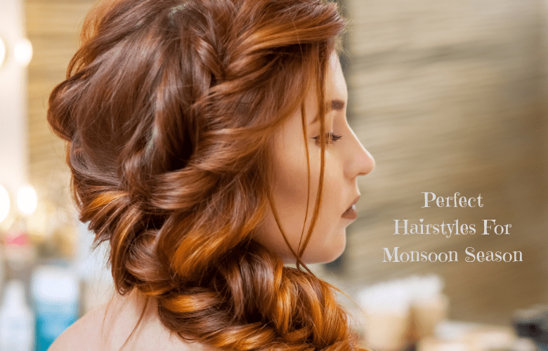 monsoon hairstyles