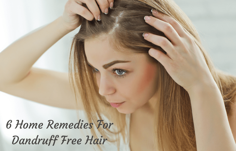 Home remedies for dandruff free hair