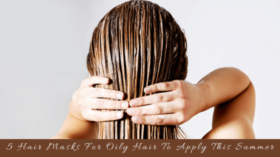 hair masks for oily hair