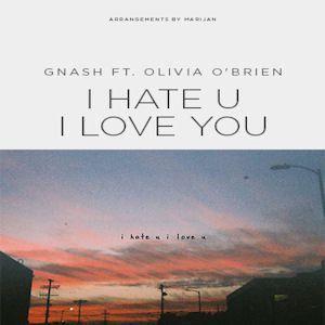 "Résultat de recherche d'images pour ""gnash - i hate u, i love u ft. olivia o'brien"""
