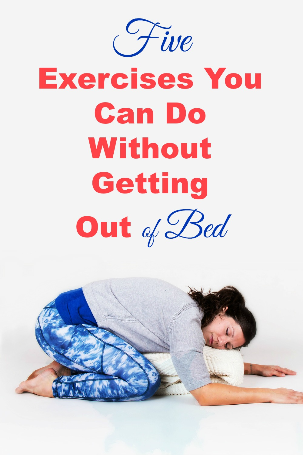 Five Exercises You Can Do Without Getting Out of Bed