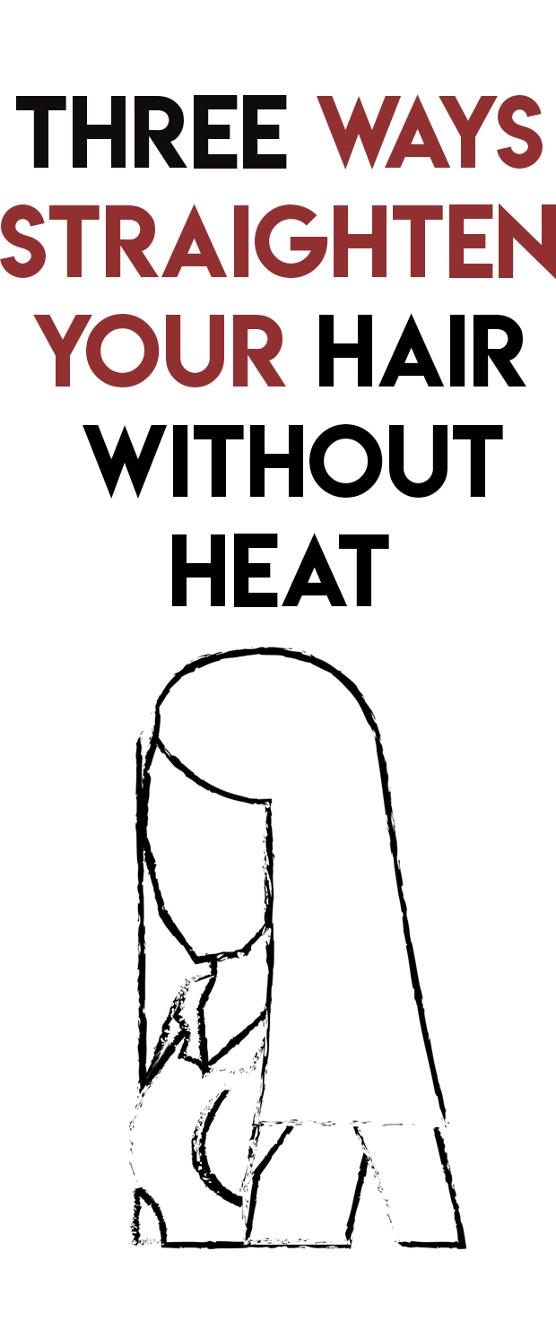 3 Ways Straighten Your Hair Without Heat Mesning