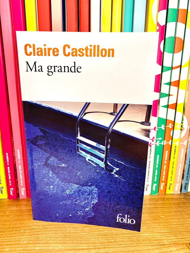 Ma grande – Claire Castillon