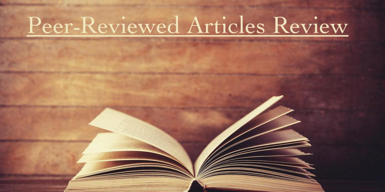 Peer-Reviewed Articles Review: Summer 2018 (Part 1)