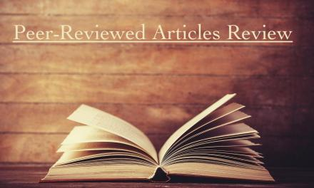 Peer-Reviewed Articles Review: Summer 2018 (Part 2)