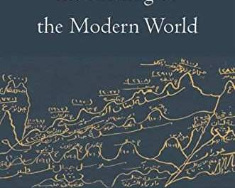 "NEWTON: ""The Middle East and the Making of the Modern World"""