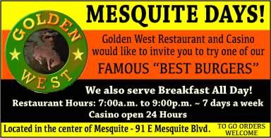 Golden West-Mesquite Daysf