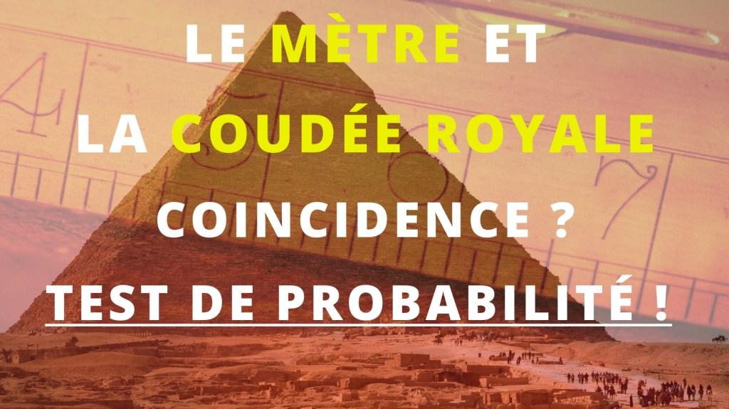 La coudée royale et le mètre. L'épreuve de probabilité.