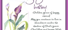 golden years of happy cheers may you continue to live in abundance under the shadow of gods grace god bless and happy 50th birthday - 50th Birthday Wishes