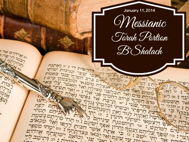 Messianic Torah Portion Beshalach