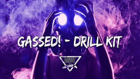 drill kit, drill sample pack, gassed, trap samples, trap drum kit, sample pack, grime, producer kit, drum kit, messy beatz