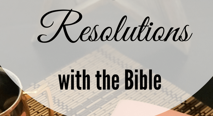 How To Align Your New Year's Resolutions With The Bible