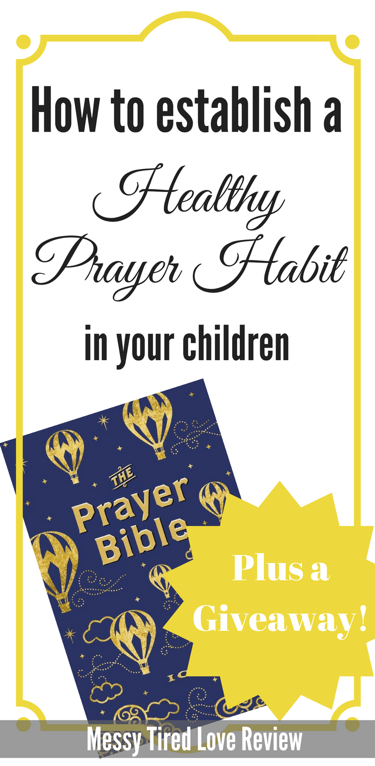 Establishing A Healthy Prayer Habit In Your Kids