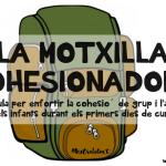 LA MOTXILLA COHESIONADORA