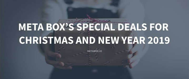 Meta Box's Special Deal for Christmas and New Year 2019