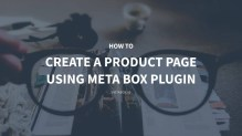How to Create a Product Page using Meta Box Plugin