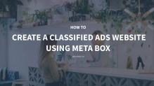 How to Create a Classified Ads Website using Meta Box