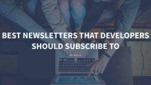 Best Newsletters That Developers Should Subscribe To