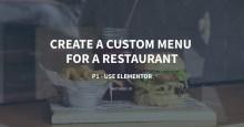 Create a Custom Menu for a Restaurant - P1 - Use Elementor