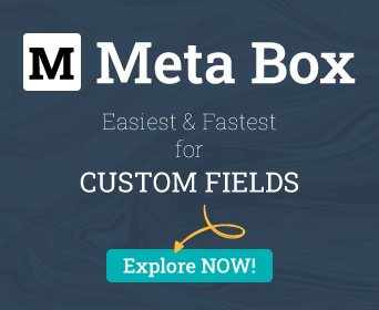 Meta Box - Easiest & Fastest for Custom Fields