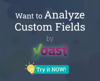 Want to Analyze Custom Fields by Yoast SEO