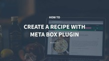 How to Create a Recipe with Meta Box Plugin