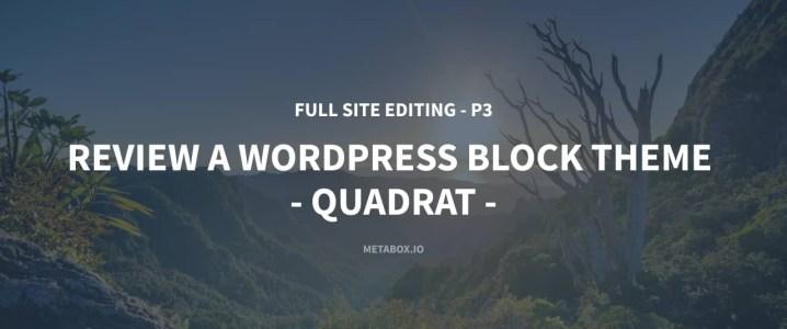Review Quadrat - a WordPress Block Theme