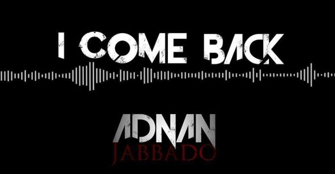 Adnan Jabbado I Come Back