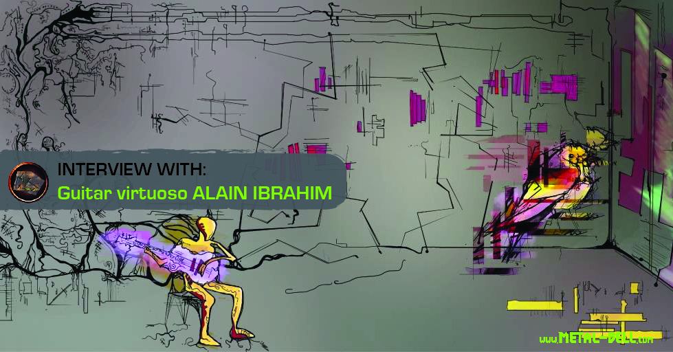 Interview With Guitar Virtuoso Alain Ibrahim