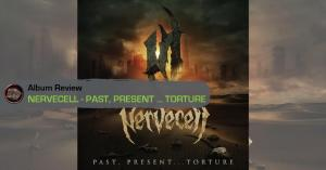 PAST PRESENT TORTURE Album Review