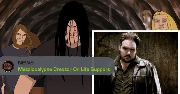 Metalocalypse Creator Jon Schnepp Is On Life Support