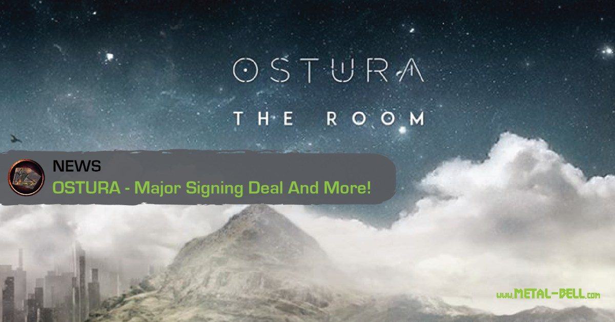 OSTURA | Major Signing Deal And More!