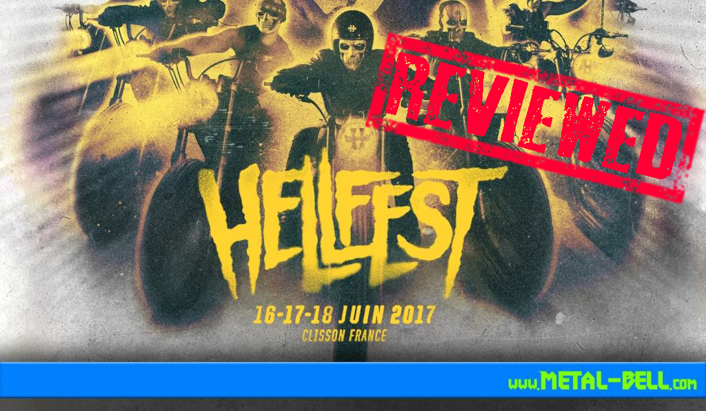 Hellfest 2017 Review | Europe's Biggest Rock And Metal Festival