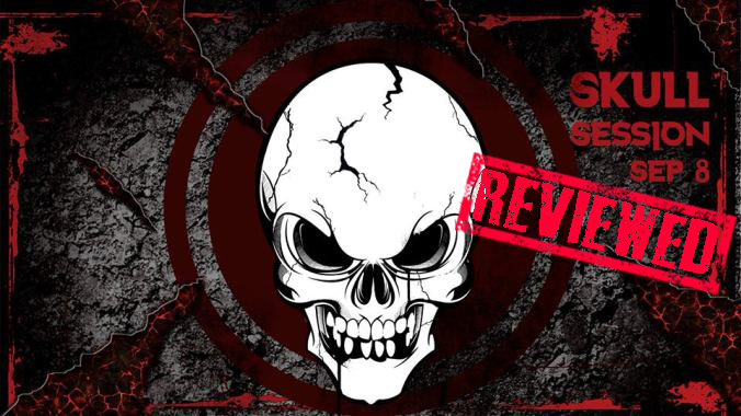 Skull Session 2016 Reviewed