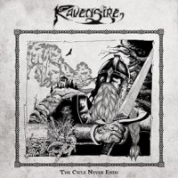 Ravensire – The Cycle Never Ends
