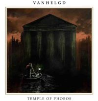 Vanhelgd – Temple of Phobos