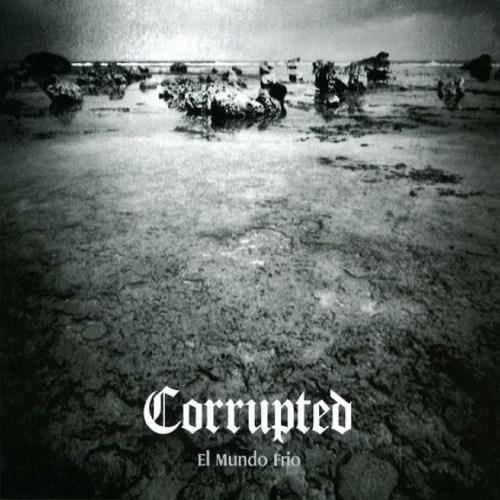 Corrupted - El mundo frio (2005) | Metal Academy