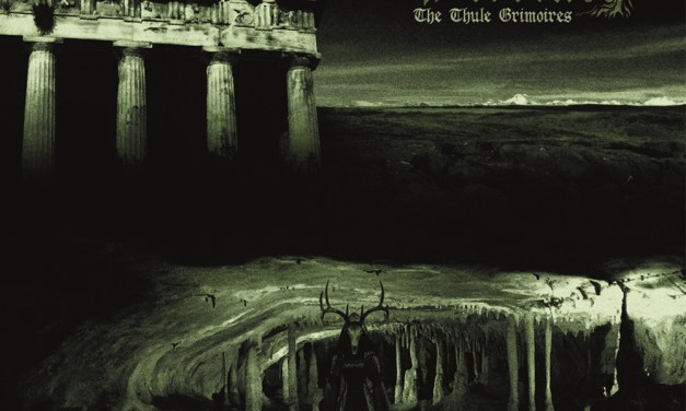 The Thule Grimoires (The Ruins of Beverast)