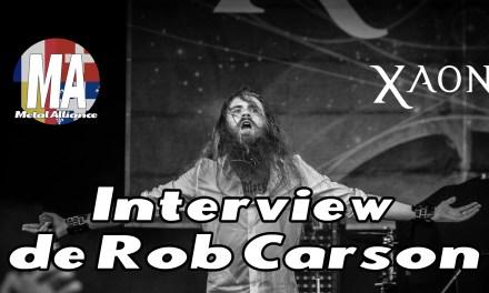 Interview de Rob Carson (Xaon)