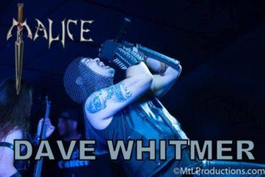 0I - Malice - Vocalist - David Whitmer