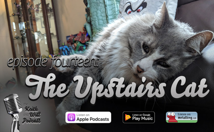 Episode Fourteen: The Upstairs Cat