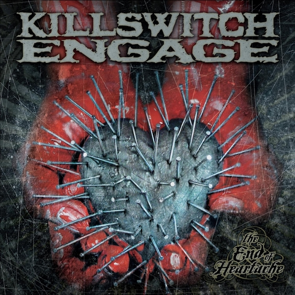 Killswitch Engage – The End of Heartache
