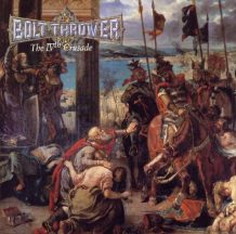Bolt Thrower – The IVth Crusade (1992)