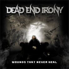 Dead End Irony – Wounds That Never Heal EP (2015)