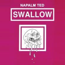 Napalm Ted – Swallow EP (2015)