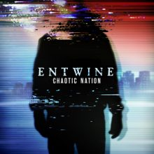 Entwine – Chaotic Nation (2015)