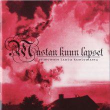 Mustan Kuun Lapset – Viimeinen Laulu Kuolemasta (2007)