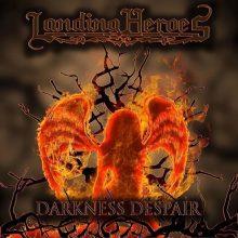 Landing Heroes – Darkness Despair (2015)